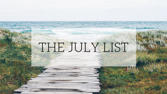 The July List